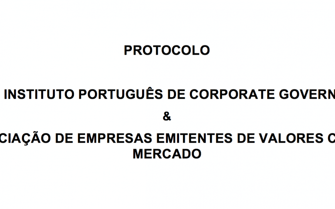 Protocolo relativo à entrada em vigor do novo Código de Governo das Sociedades