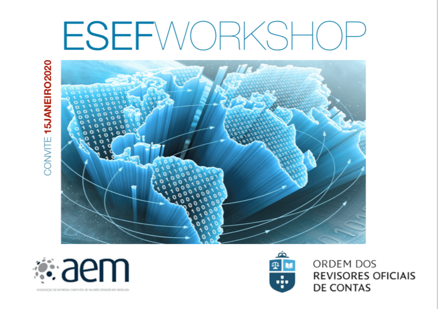 AEM E OROC ORGANIZAM WORKSHOP SOBRE O EUROPEAN SINGLE ELECTRONIC FORMAT (ESEF)