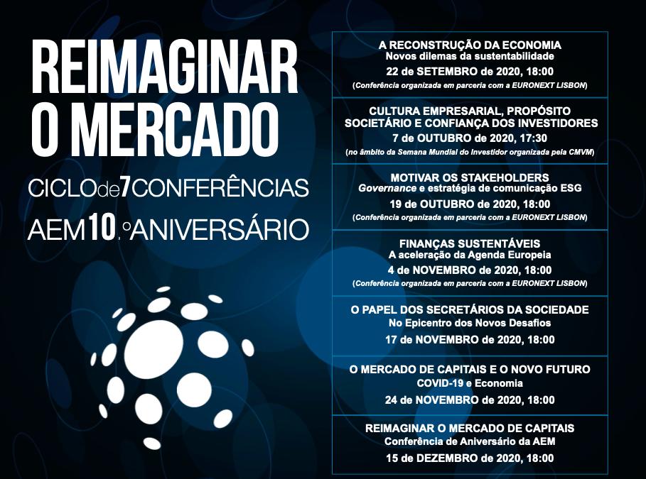 """10.º ANIVERSÁRIO DA AEM – CICLO DE E-CONFERENCES """"REIMAGINAR O MERCADO"""""""
