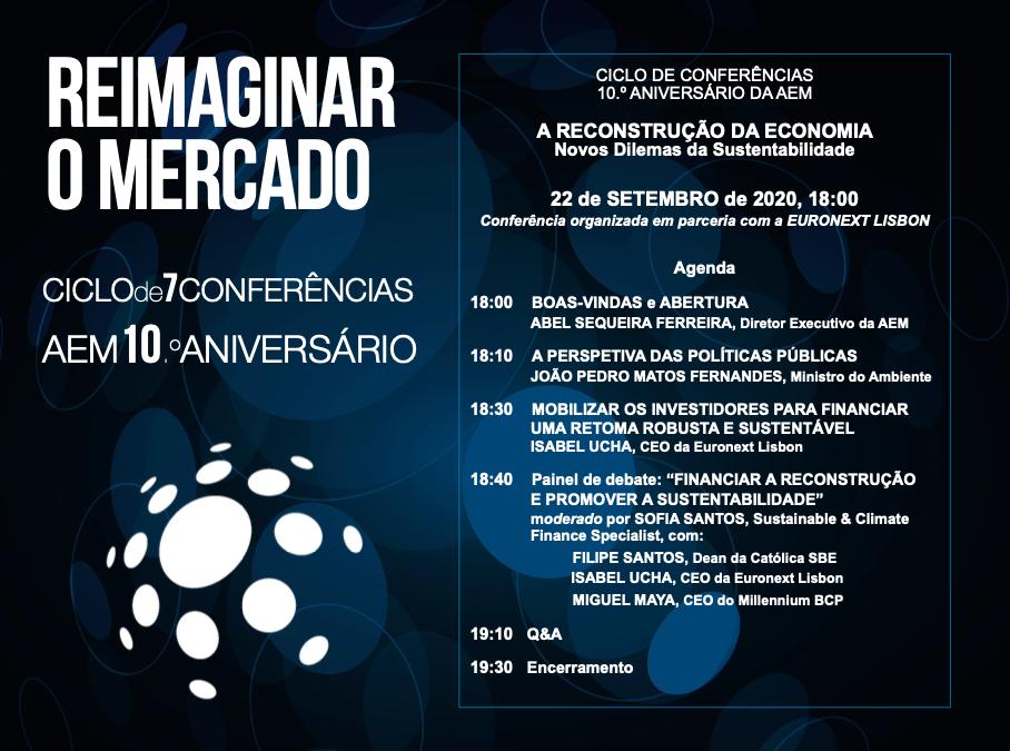 """CONFERÊNCIA """"A RECONSTRUÇÃO DA ECONOMIA: NOVOS DILEMAS DA SUSTENTABILIDADE"""" – 10.º ANIVERSÁRIO DA AEM"""