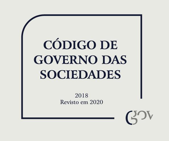 CÓDIGO DE GOVERNO DAS SOCIEDADES DE 2018 REVISÃO DE 2020